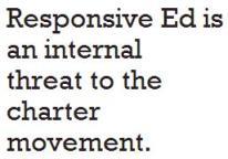 Responsive Ed é uma ameaça interna ao movimento charter
