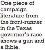Um pedaço de material de campanha do principal candidato na corrida do governador do Texas mostra uma arma e uma Bíblia